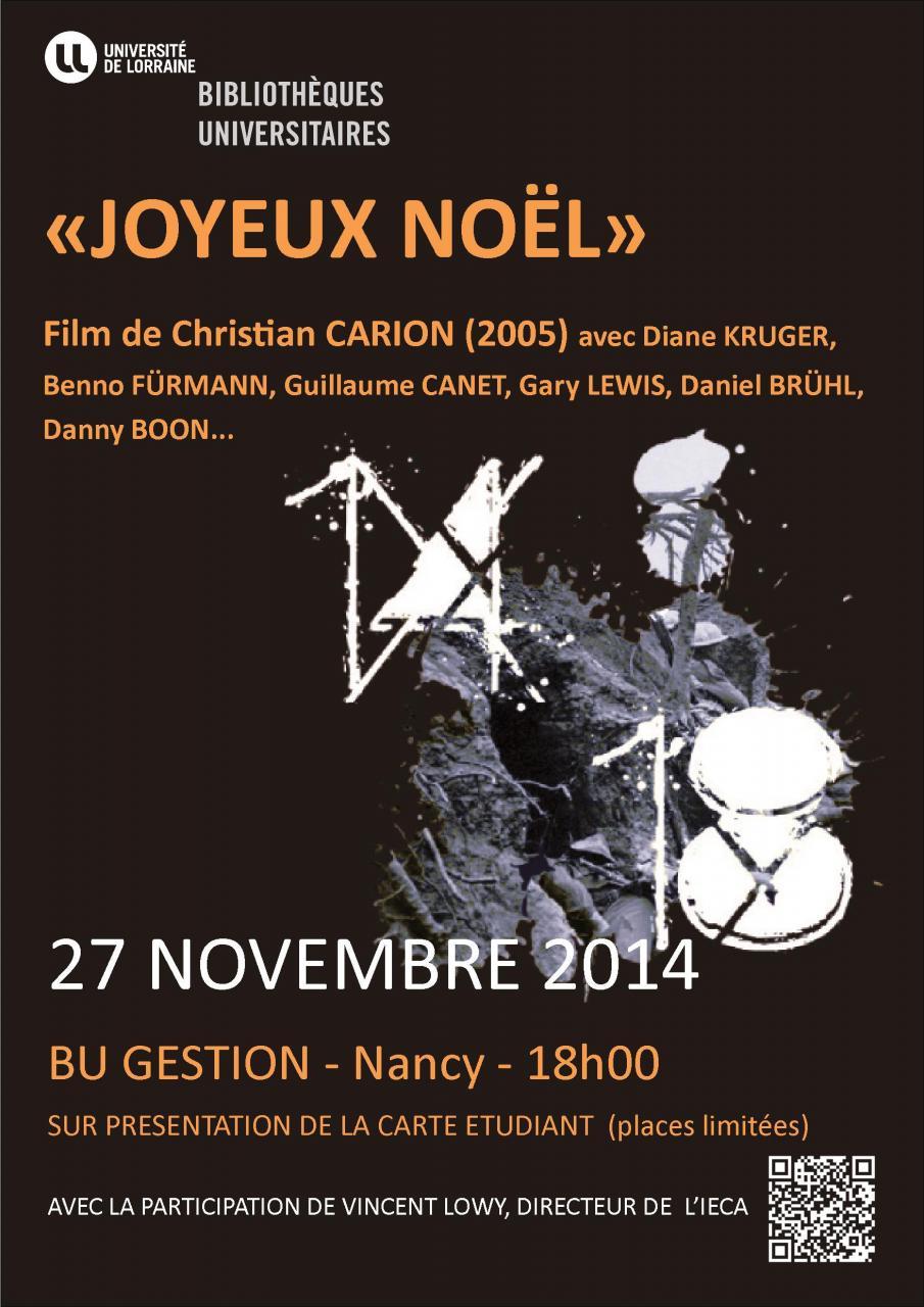 Film Joyeux Noel De Christian Carion.Projection Pedagogique Du Film Joyeux Noel Factuel